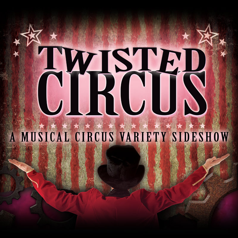 Twisted Circus Side Show